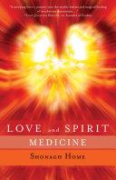 Love and Spirit Medicine