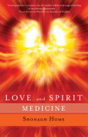 Love and Spirit Medicine