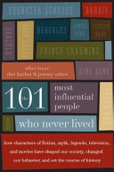 The 101 Most Influential People Who Never Lived