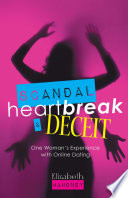 Scandal  Heartbreak  and Deceit