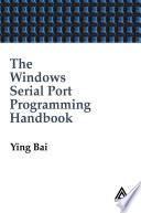 The Windows Serial Port Programming Handbook