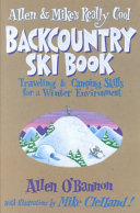 Allen and Mike s Really Cool Backcountry Ski Book