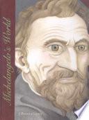 Michelangelo's World