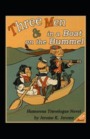 THREE MEN ON THE BUMMEL Annotated