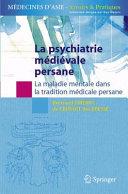 La psychiatrie médiévale persane