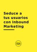 Acerca del Inbound Marketing