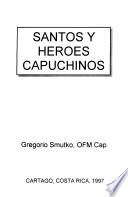 Santos y héroes capuchinos