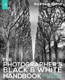 The Photographer's Black and White Handbook
