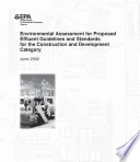 Environmental Assessment For Proposed Effluent Guidelines And Standards For The Construction And Development Category Book PDF