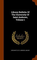Library Bulletin Of The University Of Saint Andrews
