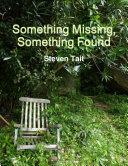 Something Missing  Something Found