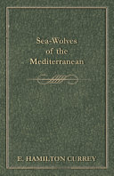 Sea Wolves of the Mediterranean
