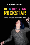 How To Be A Business Rockstar