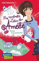 Das verdrehte Leben der Amélie 1: Beste Freundinnen