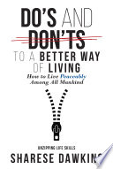 Do S And Don Ts To A Better Way Of Living