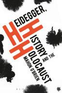 Heidegger, History and the Holocaust