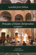 Principles of Islamic Jurisprudence for Beginners