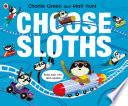 Choose Sloths