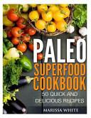 Paleo Superfood Cookbook Book