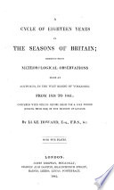 A cycle of Eighteen years in the Seasons of Britain  deduced from meteorological observations Book