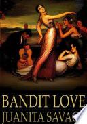 Free Download Bandit Love Book
