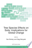 Tree Species Effects On Soils  Implications For Global Change
