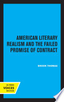 American Literary Realism and the Failed Promise of Contract