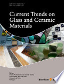 Current Trends on Glass and Ceramic Materials