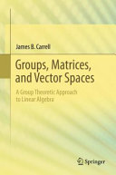 Cover image of Groups, Matrices, and Vector Spaces