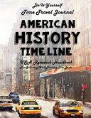 American History Timeline   USA Research Handbook