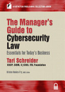 The Manager   s Guide to Cybersecurity Law