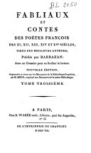 Fabliaux et contes des poètes françois des XI, XII, XIII, XIVe et XVe siècles