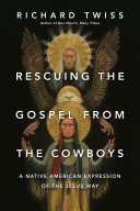 Pdf Rescuing the Gospel from the Cowboys Telecharger