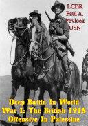 Deep Battle In World War I  The British 1918 Offensive In Palestine
