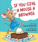 If You Give a Mouse a Brownie Book PDF