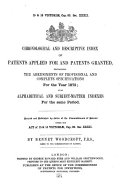 Descriptive index [afterw.] Chronological and descriptive index of patents applied for and patents granted, by B. Woodcroft