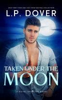 Taken Under the Moon
