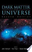 Dark Matter in the Universe Book