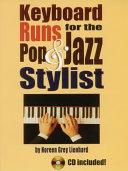 Keyboard runs for the pop & jazz stylist
