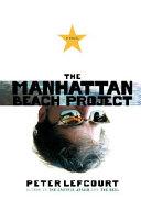 The Manhattan Beach Project