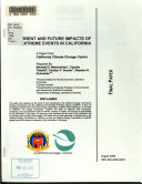 Current and Future Impacts of Extreme Events in California