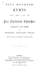 Five Hundred Hymns for the use of Free Christian Churches