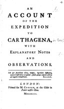 An Account of the expedition to Carthagena