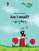 Am I Small? Nga Chhung Ku Ai Na?