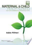 Maternal and Child Health Nursing, 6th Ed. + Prepu + Nursing in Today's World, 10th Ed.