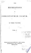 The Recreations of Christopher North Book PDF