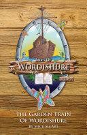 The Garden Train of Wordishure