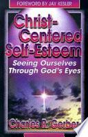 Christ Centered Self Esteem