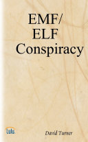 The EMF/ELF Conspiracy