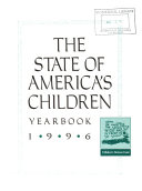 The State of America s Children Yearbook Book